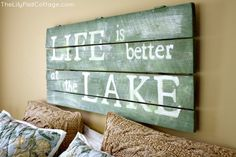 I would like a sign like that for our bedroom at the lake.