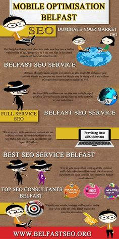 Visit this site http://belfastseo.org/ for more information on Mobile Optimization Belfast. Your online site should be mobile-optimized to ensure potential clients and loyal customers have ready access to your website anytime and from anywhere. The last thing you want is to lose a new client simply because your homepage is not displayed properly when viewed from a mobile device. Therefore opt for the best Mobile Optimization Belfast.