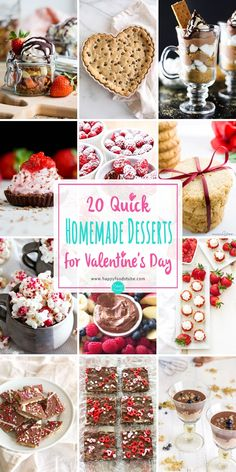 20 Quick Homemade Desserts for Valentine's Day. Mousse desserts, cookies, parfaits, puddins, truffles, dips & much more! Ready in 30 minutes via @happyfoodstube
