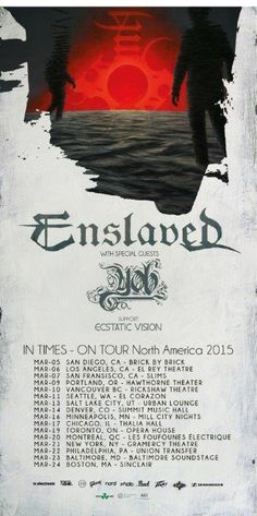 """NEWS: The metal band, Enslaved, have announced a North American tour, for March, called the """"In Times Tour,"""" to support their latest album, In Times. YOB and Ecstatic Vision will be joining as support. You can check out the dates and details at http://digtb.us/1HU25ke"""