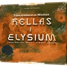 Dodatek do gry Terraformacja Marsa: Hellas i Elysium