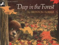 Deep in the Forest by Brinton Turkle The Three Bears story told the other way round. Really fun wordless book. Wordless Picture Books, Wordless Book, Children's Picture Books, Forest Book, Forest Theme, Woodland Theme, Forest Animals, Woodland Animals, Everything Preschool