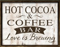 Hot cocoa and coffee bar wooden sign. Art is made to look distressed then…