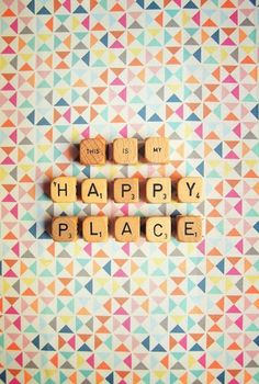 Love playing scrabble with the kids It's one of my happiest places coming up with new words and letting the kids win this is my happy place quotes