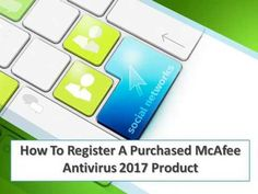 How To Register A Purchased McAfee Antivirus 2017 Product #RegisterPurchasedMcAfee, #McAfeeSupport, #McAfeeSupportNumber https://www.youtube.com/watch?v=GTvdw4rY750