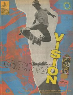 This magazine ad for Vision Skateboards from 1985 features Mark Gonzales. Vision Skateboards, Old School Skateboards, Vintage Skateboards, Skateboard Photos, Skate Photos, Skateboard Art, Art Patin, Old Poster, Vision Street Wear