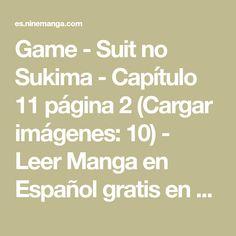 Game - Suit no Sukima - Capítulo 11 página 2 (Cargar imágenes: 10) - Leer Manga en Español gratis en NineManga.com