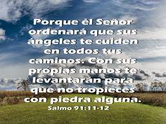 Biblia, paisajes y maravillas: Salmo 91:11-12