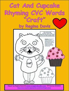 """FREEBIE: Cat and Cupcake: Rhyming CVC Words """"Craft"""" to use after you read If You Give A Cat A Cupcake by Laura Numeroff."""