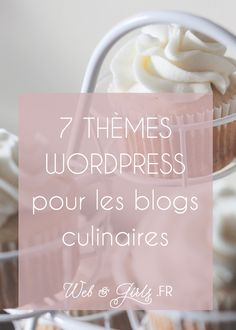 7 thèmes #WordPress pour #blogs cuisine