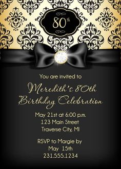 Diamond Ribbon Birthday Invitation - Black and Gold Adult Birthday Party… 80th Birthday Invitations, 90th Birthday Parties, Adult Birthday Party, Birthday Invitation Templates, Invitation Ideas, Gold Birthday, Invites, 85th Birthday, Birthday Banners