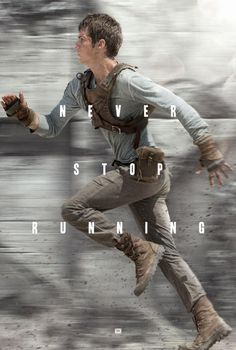 THE MAZE RUNNER poster #mazerunner Thomas Never Stop Running