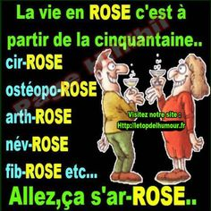 Funny Quotes : La vie en rose, c'est à partir de la cinquantaine. - The Love Quotes Love Quotes, Funny Quotes, Daily Inspiration Quotes, Free Personals, Positive Affirmations, Quotations, Jokes, Positivity, Messages