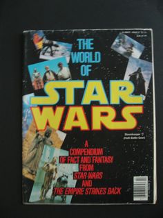 The World of Star Wars. a compendium of fact and fantasy from Star Wars and The…