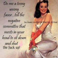 Pin ups + quotes =amazing