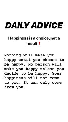 health. quote. happiness. fitness. advice. wealth. improve. Happiness Is A Choice, Improve Yourself, Make It Yourself, Pills, Are You Happy, Wealth, Motivational, Advice, Fitness