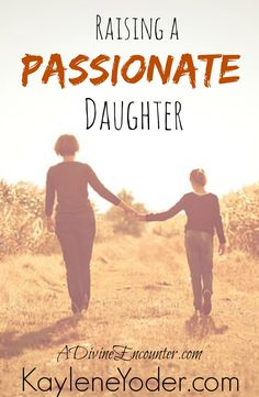 What should a Christian parent do with the high-strung emotions of their girls? Insightful post about raising Christian daughters to be passionate people.