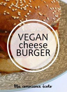 vegan cheeseburger ma conscience écolo