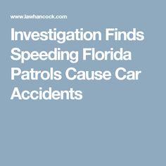Investigation Finds Speeding Florida Patrols Cause Car Accidents