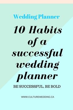 10 Habits of a successful Wedding planner. The amazing wedding planners that we have come to know so well have all taken great risks. http://www.culturewedding.ca/10-habits-of-a-successful-wedding-planner/ #weddingplanner