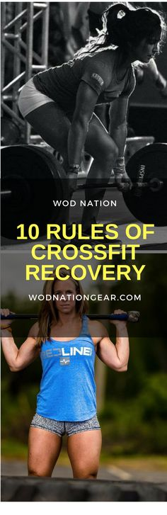 10 Rules of CrossFit Recovery #crossfit