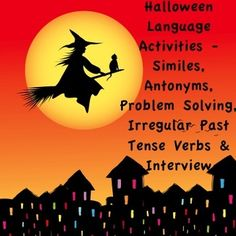 Halloween Language Activities- Similes, Antonyms, Prob Sol Holidays Halloween, Halloween Themes, Halloween Pumpkins, Speech Therapy, Speech Pathology, Irregular Past Tense Verbs, Similes And Metaphors, Verb Forms, Language Activities