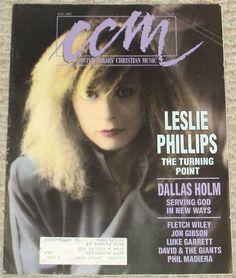 CCM Magazine May 1987 Leslie Phillips - The Turning was her greatest album!