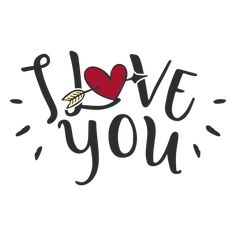 I love you message lettering - Transparent PNG & SVG vector I Love You Images, Cute Love Pictures, I Love You Lettering, Hand Lettering, Valentine Words, Valentines, Romantic Quotes, Love Quotes, Frases Png