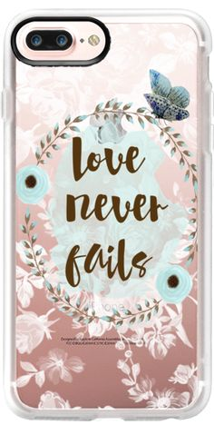 Casetify Protective iPhone 7 Plus Case and iPhone 7 Cases. Other Floral iPhone Covers - Love Never Fails by Li Zamperini Art. | Casetify