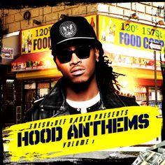 Fresh2Def Radio - Hood Anthem Vol 1