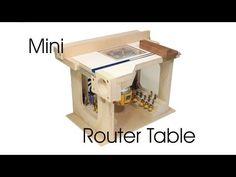 Mini Router Table - YouTube