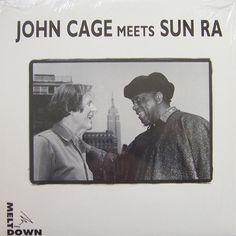 John Cage & Sun Ra - John Cage Meets Sun Ra