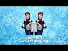 Love is an Open Door - Hans + Hans. This is so great I just can't