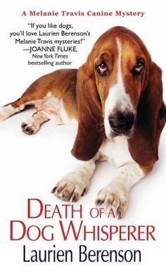 Death of a Dog Whisperer by Laurien Berenson