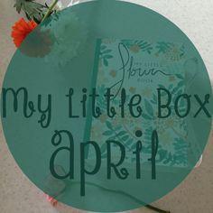 My Little Flower Box - April | Oui Stephanie || A box with a floral theme.