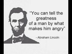 Amen to that. Abraham Lincoln