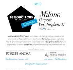 Andrea Angelini presenta  Design Circus Stationary Milano  Party 17 aprile 2015 dalle 19:00 alle 22:00  RSVP