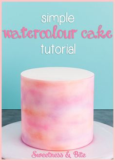 Simple Watercolour Cake Tutorial - A step by step tutorial for creating a watercolour effect on a fondant covered cake.