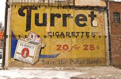 Turret Cigarettes Ghost Sign