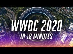 Apple WWDC 2020 keynote in 18 minutes - YouTube