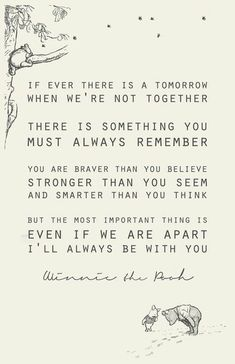 The best quote about friendship ever, from Christopher Robin to Winnie the Pooh. Love you Pooh! Life Quotes Love, Great Quotes, Me Quotes, Quotes Inspirational, Baby Quotes, Super Quotes, Eulogy Quotes, Quotes About Grief, Quotes About Loss