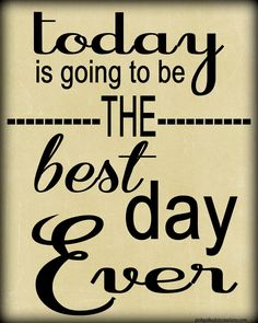 Thursday's Thought-Today is going to be… | Pink Polka Dot Creations