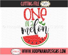 One In A Melon SVG DXF EPS and png Files for Cutting Machines Cameo or Cricut WatermelonFruit by HoopMamaSVG on Etsy https://www.etsy.com/listing/385492394/one-in-a-melon-svg-dxf-eps-and-png-files