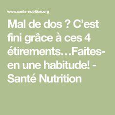 Mal de dos ? C'est fini grâce à ces 4 étirements…Faites-en une habitude! - Santé Nutrition