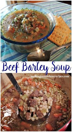 Beef Barley Soup from Walking on Sunshine Recipes