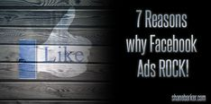 7 Reasons Why Facebook Ads ROCK!