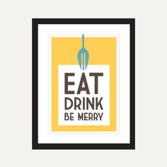 Kitchen art print, Eat, Drink, Be Merry // graphic anthology on etsy