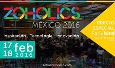 Zoholics México 2016 .::.Promoción Especial Earlybird::. Aparta tu lugar antes del 31 de octubre de 2015 #zoholicsmx16 #zoho #earlybird