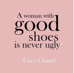 ~ Coco Chanel                                                       …