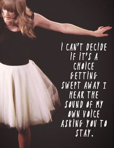 Taylor Swift, TREACHEROUS>>>>>>These are some of my favorite lyrics from the Red album.